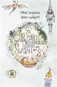 Sir Sören och den besynnerliga historien om Slatan med S