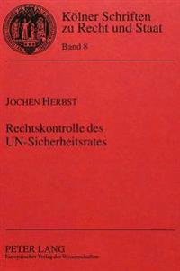 Rechtskontrolle Des Un-Sicherheitsrates