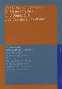 Antisemitismus Und Judentum Bei Clemens Brentano
