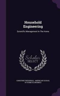 Household Engineering