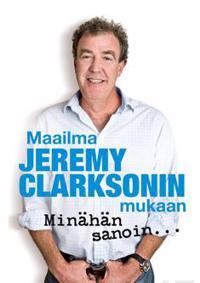 Maailma Jeremy Clarksonin mukaan