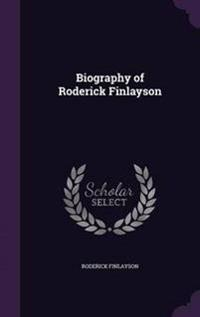 Biography of Roderick Finlayson