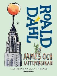James och jättepersikan - Roald Dahl - böcker (9789129697667)     Bokhandel