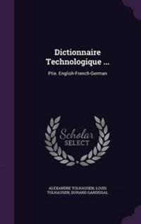 Dictionnaire Technologique ...