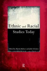 Ethnic and Racial Studies Today