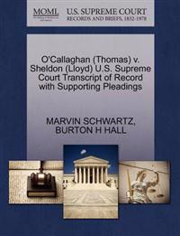O'Callaghan (Thomas) V. Sheldon (Lloyd) U.S. Supreme Court Transcript of Record with Supporting Pleadings