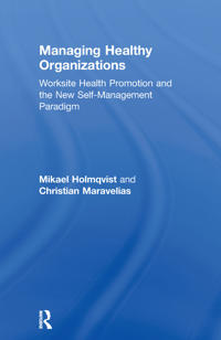 Managing Healthy Organizations