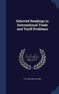 Selected Readings in International Trade and Tariff Problems