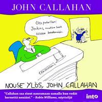 Nouse ylös, John Callahan