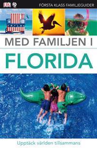 Med familjen i Florida