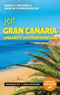Mitt Gran Canaria : med Lanzarote och Fuerteventura