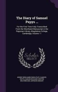 The Diary of Samuel Pepys ...