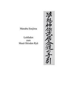 Leitfaden zum Muso Shinden Ryu