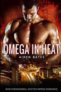 Omega in Heat: Lingering Arms Complete Series - M/M Paranormal Mpreg Gay Romance