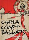 China Coast Ballads: With Illustrations by Sapajou