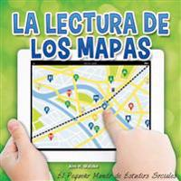 La lectura de los mapas / Reading Maps