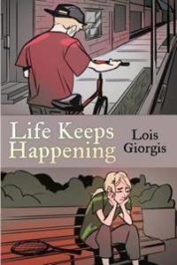 Life Keeps Happening