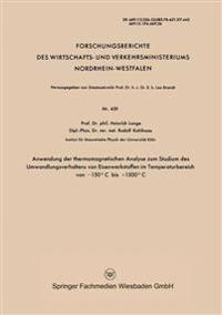 Anwendung Der Thermomagnetischen Analyse Zum Studium Des Umwandlungsverhaltens Von Eisenwerkstoffen Im Temperaturbereich Von -150°c Bis +1500°c
