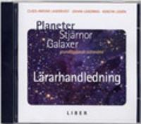 Planeter, stjärnor, galaxer Lärarhandledning cd