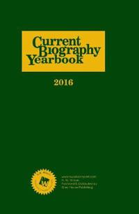 Current Biography Yearbook-2016
