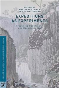 Expeditions as Experiments: Practising Observation and Documentation