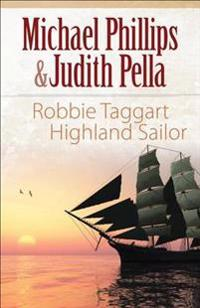 Robbie Taggart: Highland Sailor