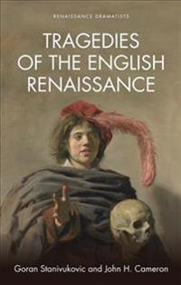 Tragedies of the English Renaissance