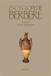 Encyclopedie Berbere. Fasc. XXXVIII: Phouti - Protoberbere