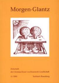 Morgen-Glantz: Zeitschrift Der Christian Knorr Von Rosenroth-Gesellschaft- 11/2001