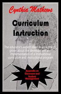 Cynthia Mathews on Curriculum and Instruction