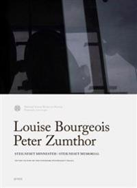 Louise Bourgeois Peter Zumthor