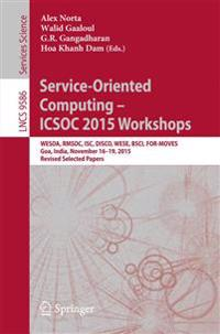 Service-Oriented Computing - ICSOC 2015 Workshops