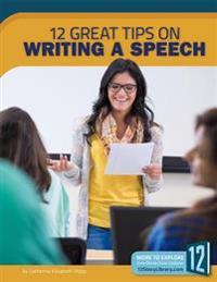 Writing a Speech: 12 Great Tips