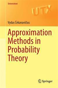 Approximation Methods in Probability Theory