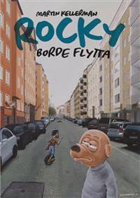 Rocky 31, Rocky borde flytta