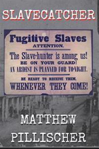 Slavecatcher