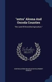 Extra Alcona and Oscoda Counties