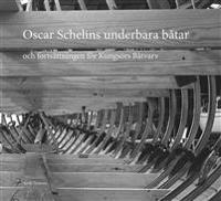Oscar Schelins underbara båtar : och fortsättningen för Kungsörs båtvarv