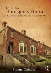 Dublin's Bourgeois Homes