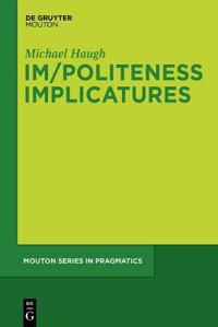 Im/Politeness Implicatures