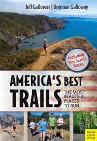 America's Best Trails: Scenic ] Historic ] Amazing