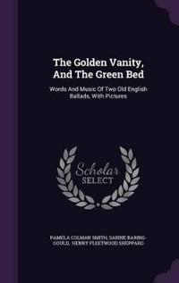 The Golden Vanity, and the Green Bed