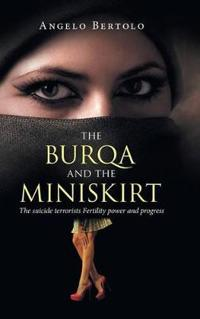 The Burqa and the Miniskirt