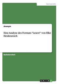 """Eine Analyse Des Formats """"Lesen!"""" Von Elke Heidenreich"""