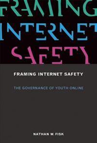 Framing Internet Safety