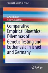 Comparative Empirical Bioethics