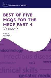 Best of Five MCQs for the MRCP Part 1 Volume 2