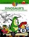 Dinosaur's Adventures in Coloring Book