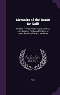 Memoirs of the Baron de Kolli