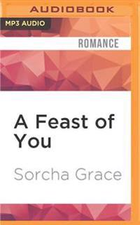 A Feast of You
